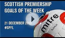Every Scottish Premiership Goal! 21/12/13