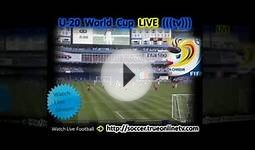 Online Broadcast - U20 World Cup Football 2011 Schedule