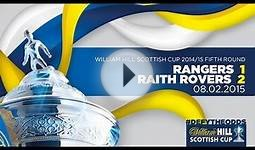 Rangers 1-2 Raith Rovers | William Hill Scottish Cup 2014