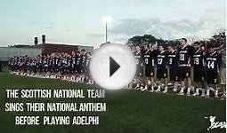 Scottish National Anthem | 2013 Scotland Lacrosse Try-Outs